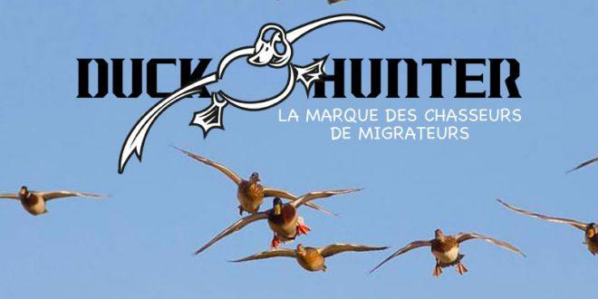 Duck Hunter, la marque des chasseurs de migrateurs !